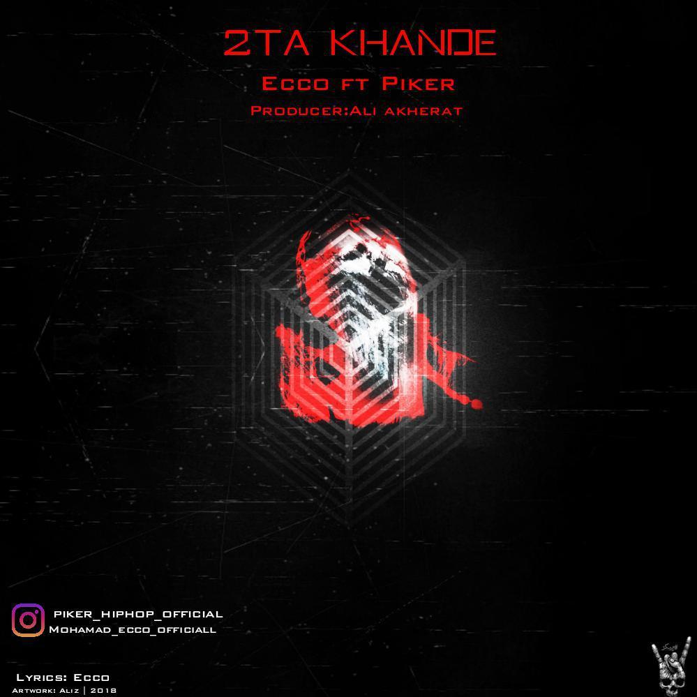 Piker ft Ecco – 2ta Khande