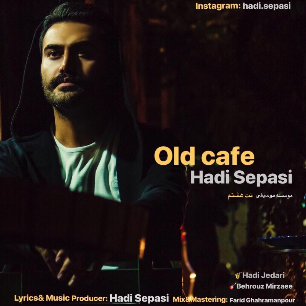 Hadi Sepasi – Old Cafe