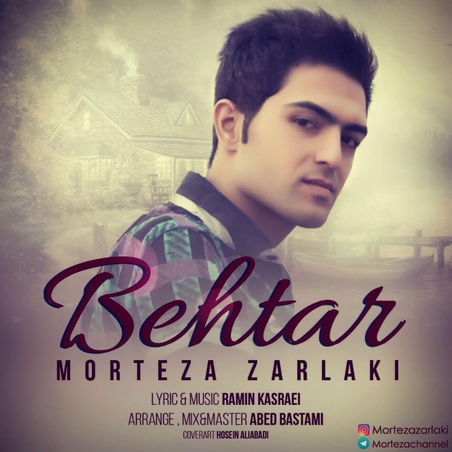 Morteza Zarlaki – Behtar