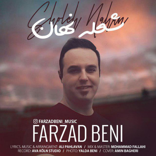 Farzad Beni – Sholeh Nahan