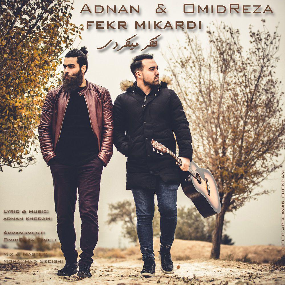 Adnan & Omid Reza – Fekr Mikardi
