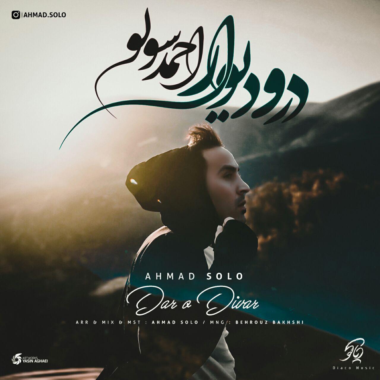 Ahmad Solo – Daro Divar