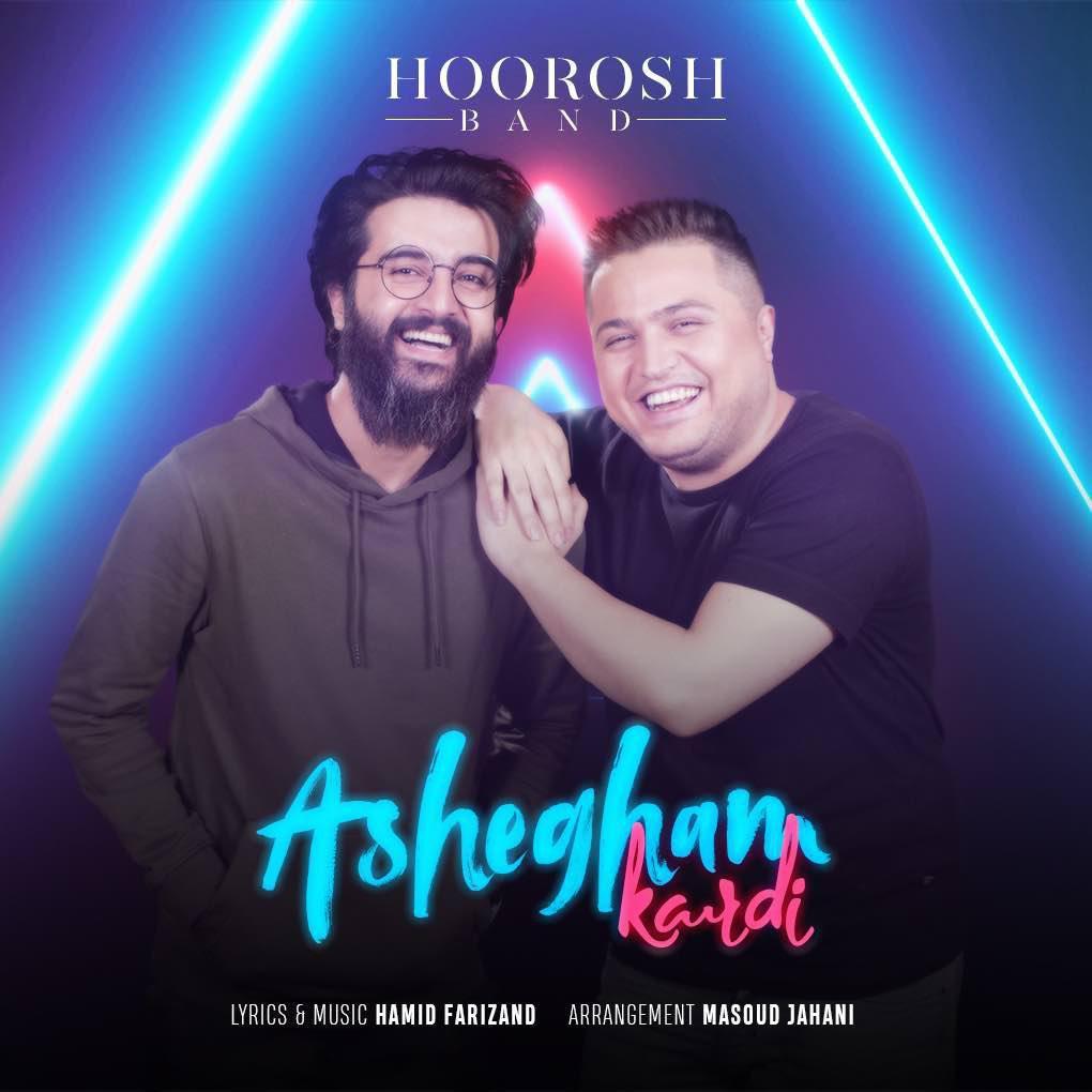 Hoorosh Band – Ashegham Kardi