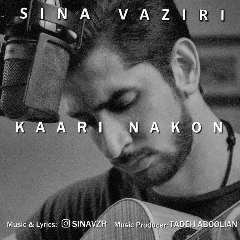Sina Vaziri – Kari Nakon