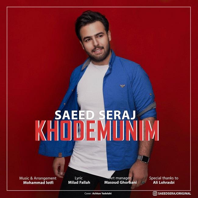 Saeed Seraj – Khodemoonim