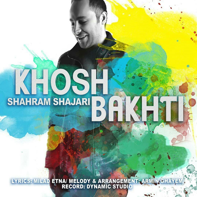 Shahram Shajari – Khoshbakhti