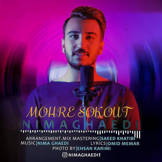 Nima Ghaedi – Mohre Sokout