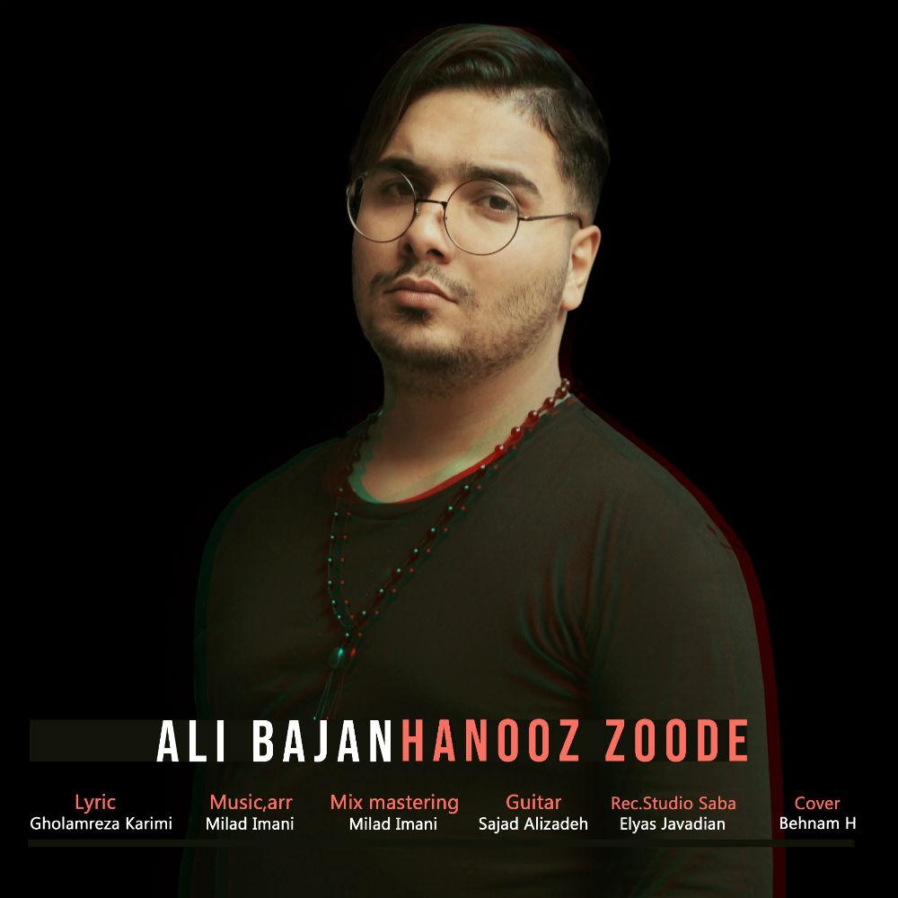 Ali Bajan – Hanooz Zoode
