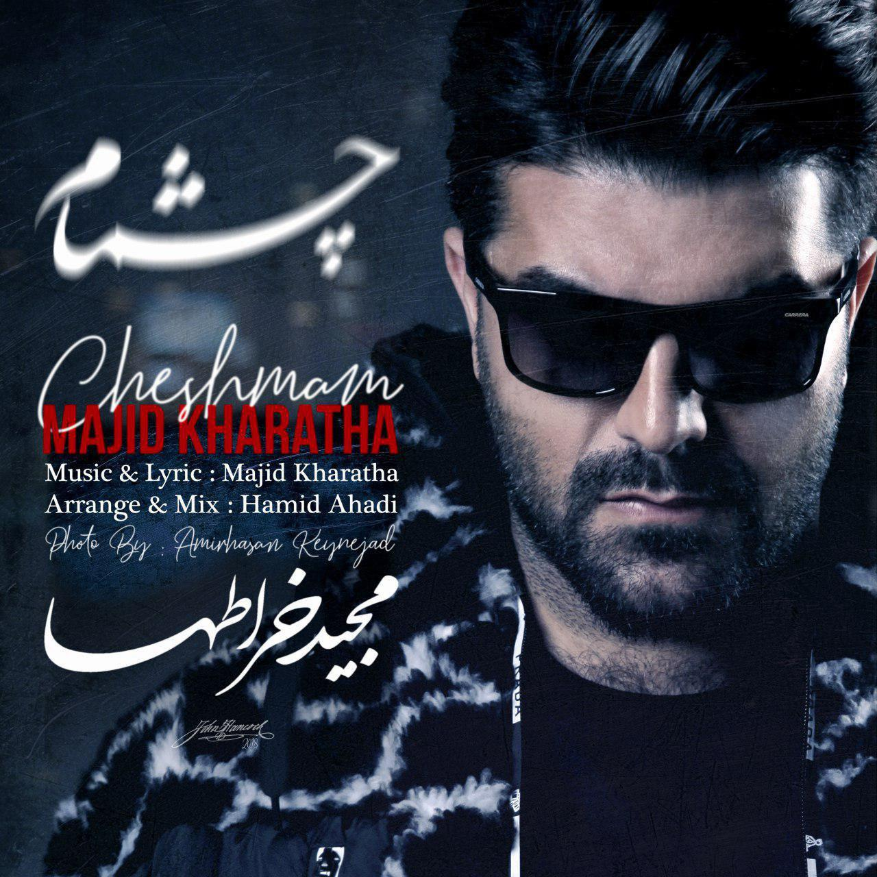 Majid Kharatha – Cheshmam