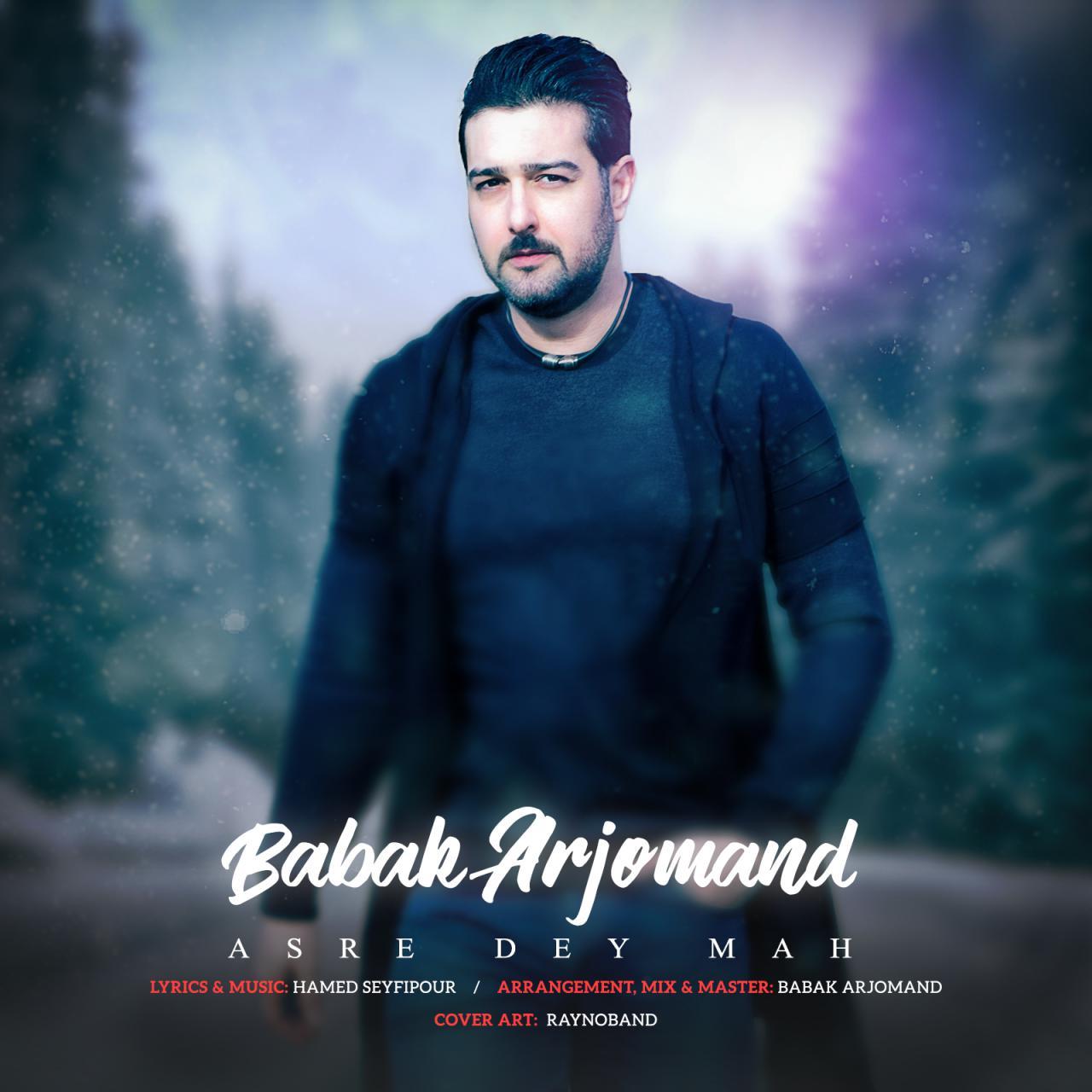 Babak Arjomand – Asre Dey Mah