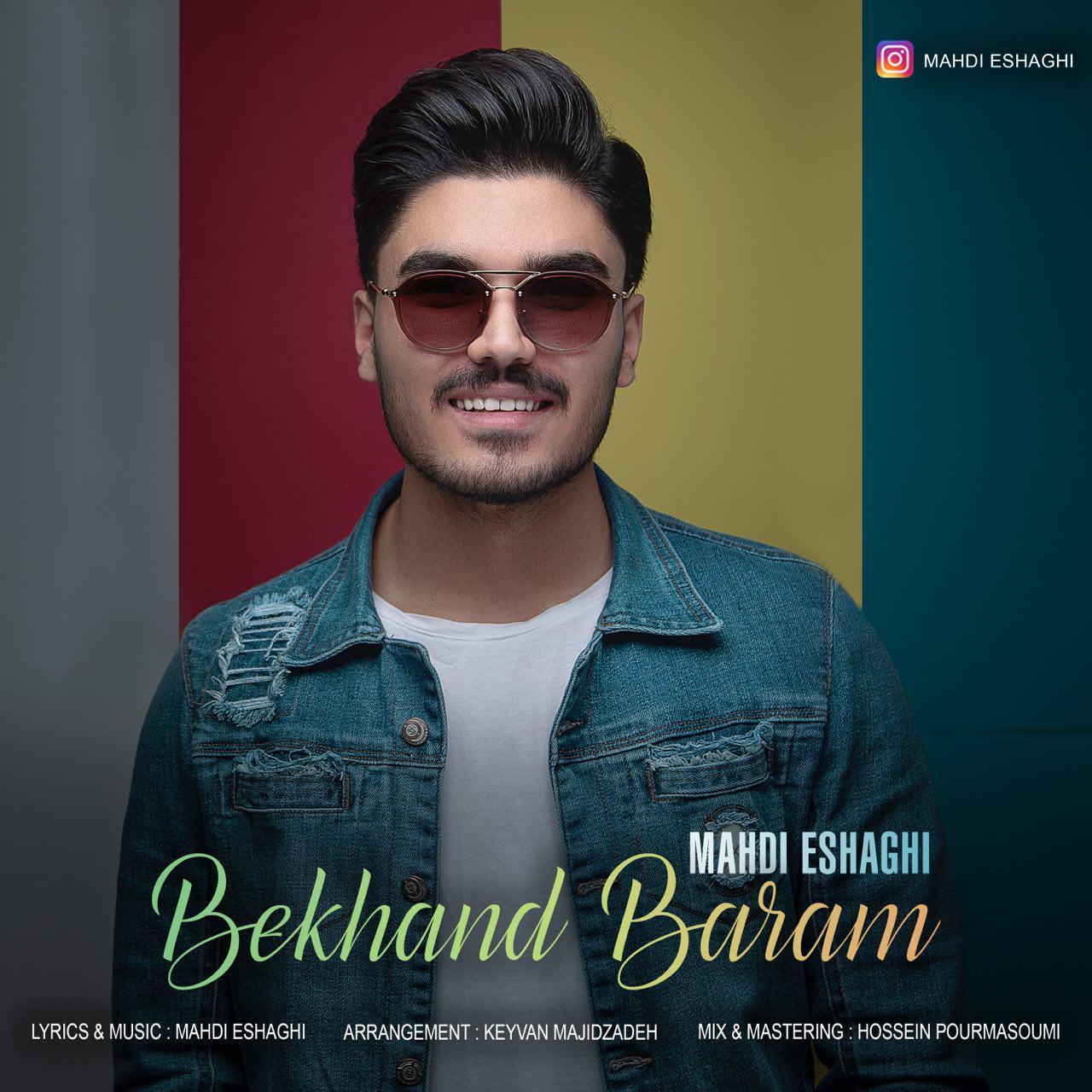 Mahdi Eshaghi – Bekhand Baram