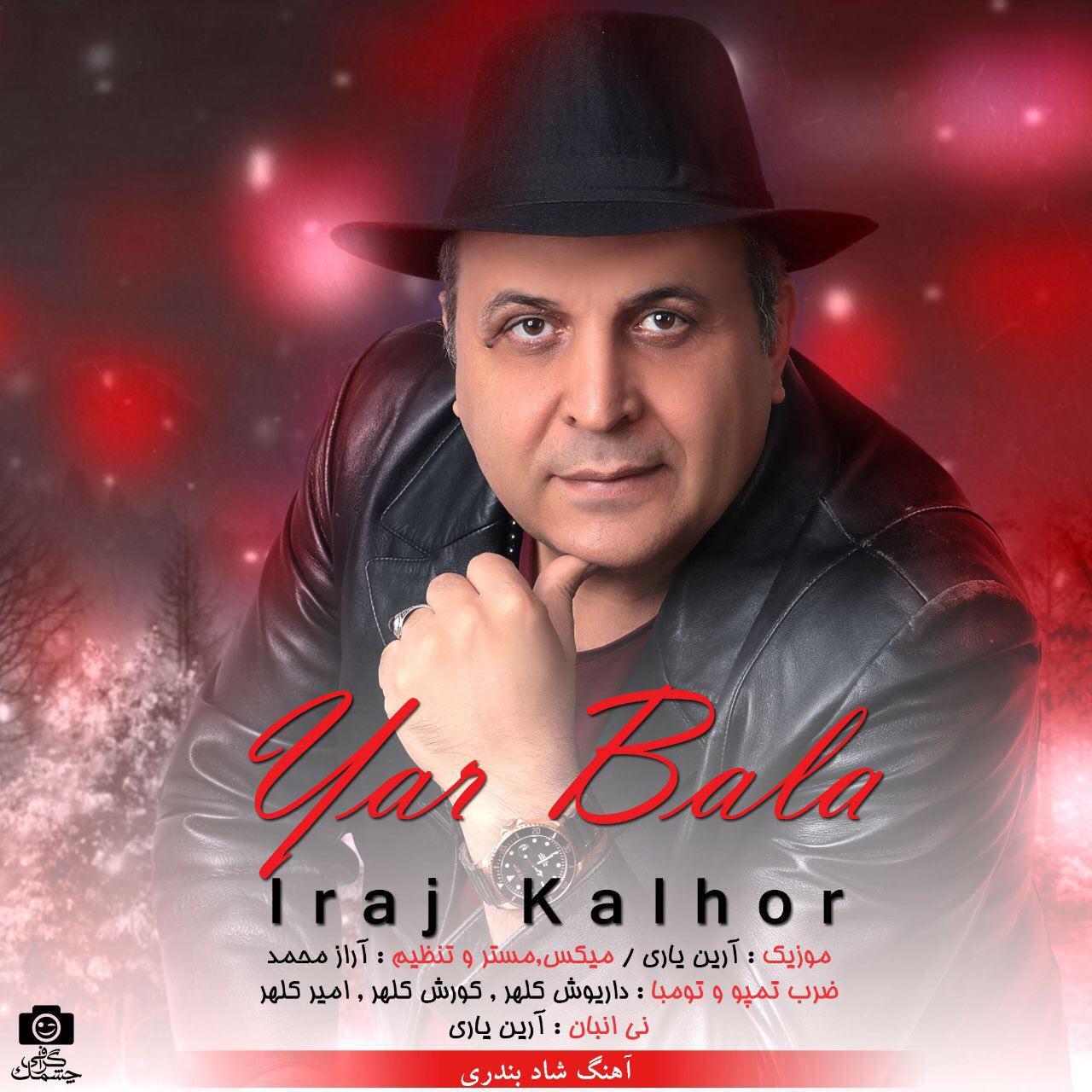 Iraj Kalhor – Yar Bala