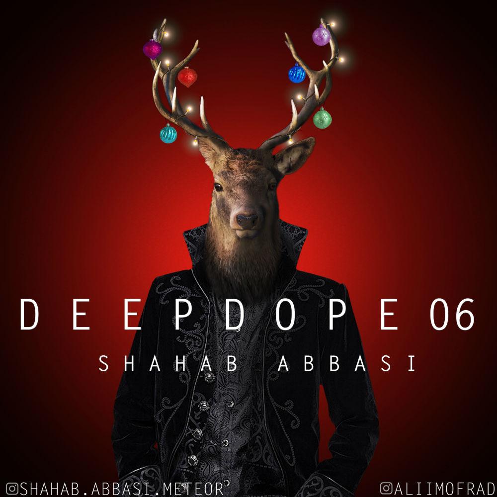 Shahab Abbasi – Deep Dope 06