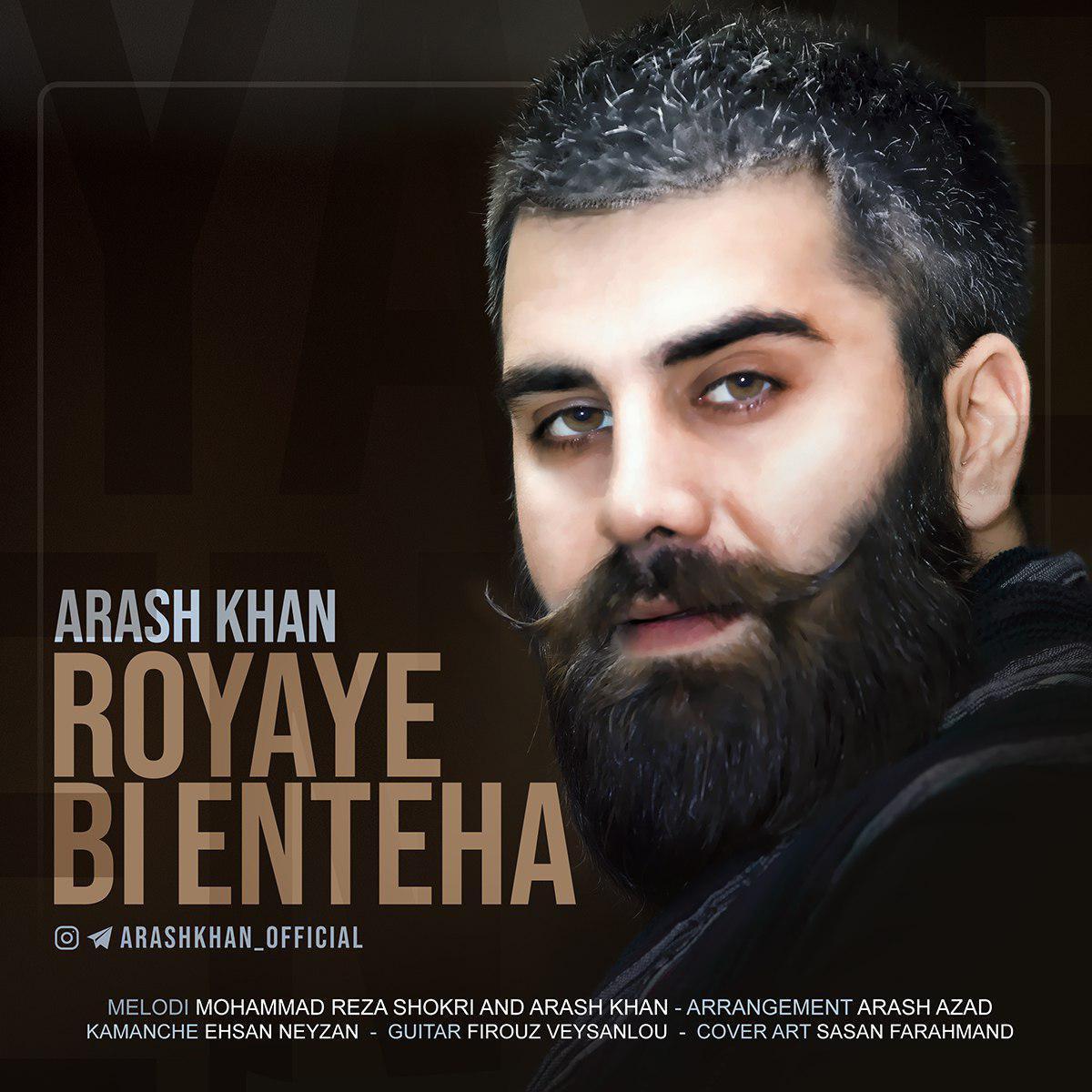 Arash Khan – Royaye Bi Enteha