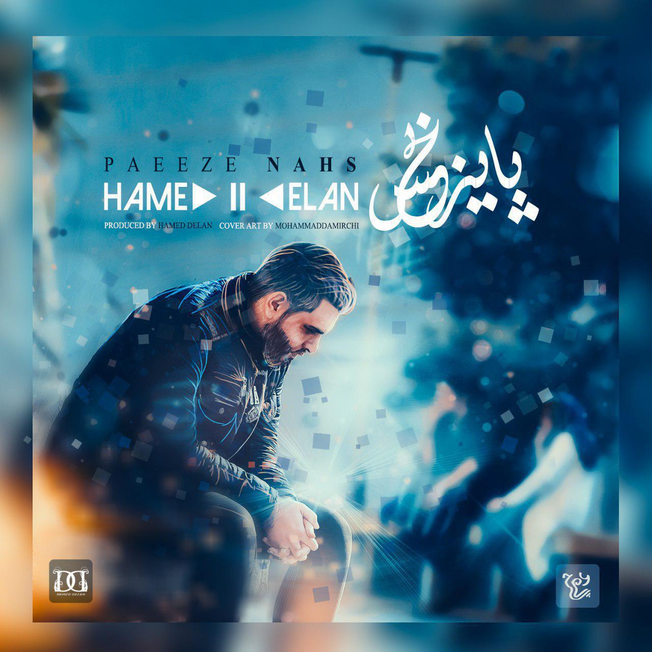 Hamed Delan – Paeeze Nahs