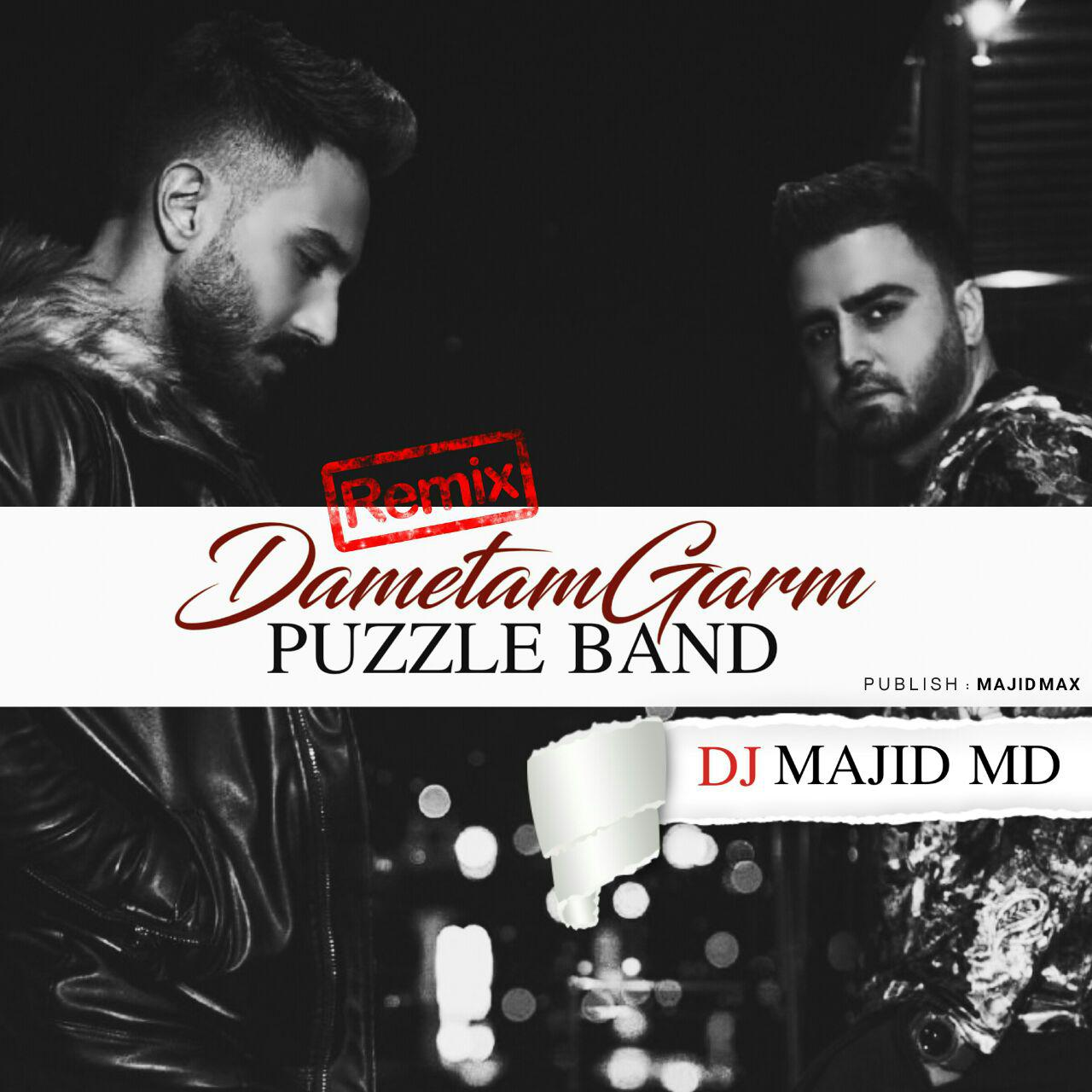 Puzzle Band – Dametam Garm (Remix By Dj Majid Md)