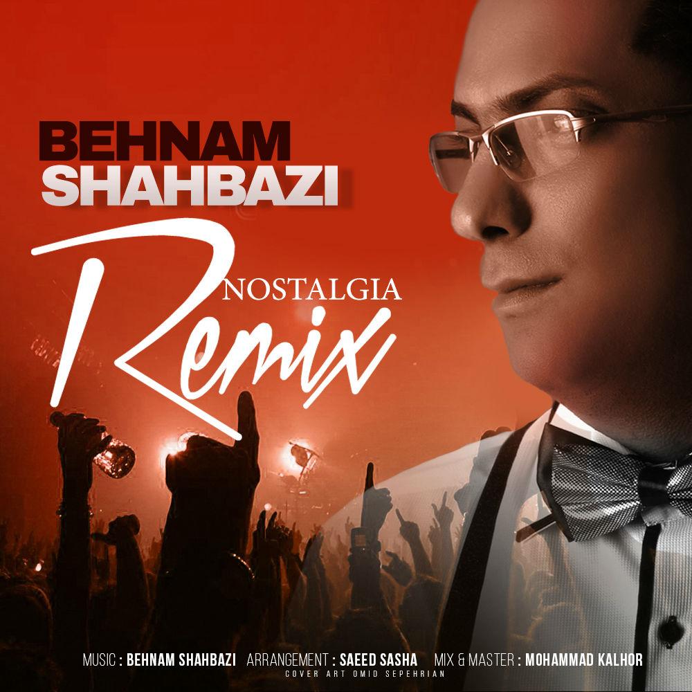 Behnam Shahbazi – Nostalgia (Remix)