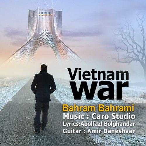 Bahram Bahrami – Vietnam War