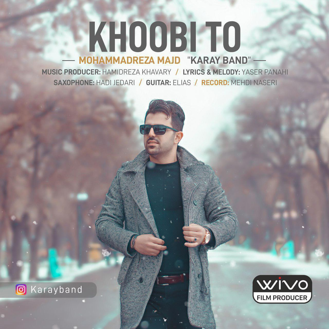 Karay Band – Khoobi To