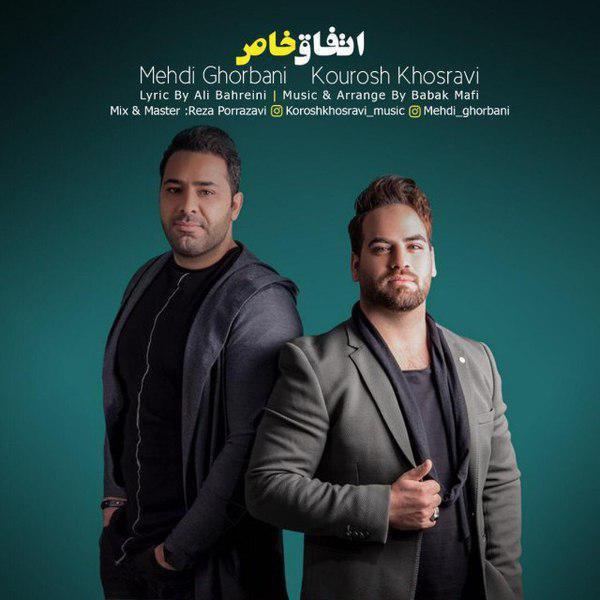 Mehdi Ghorbani & Kourosh Khosravi – Etefaghe Khas
