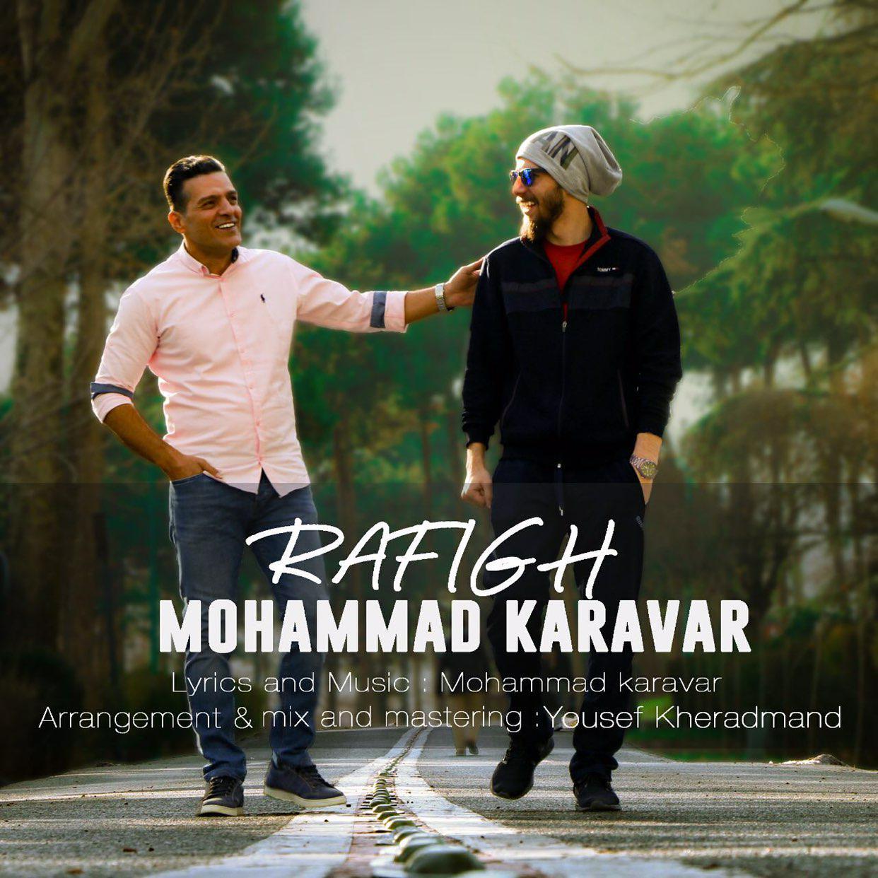 Mohammad Karavar – Rafigh