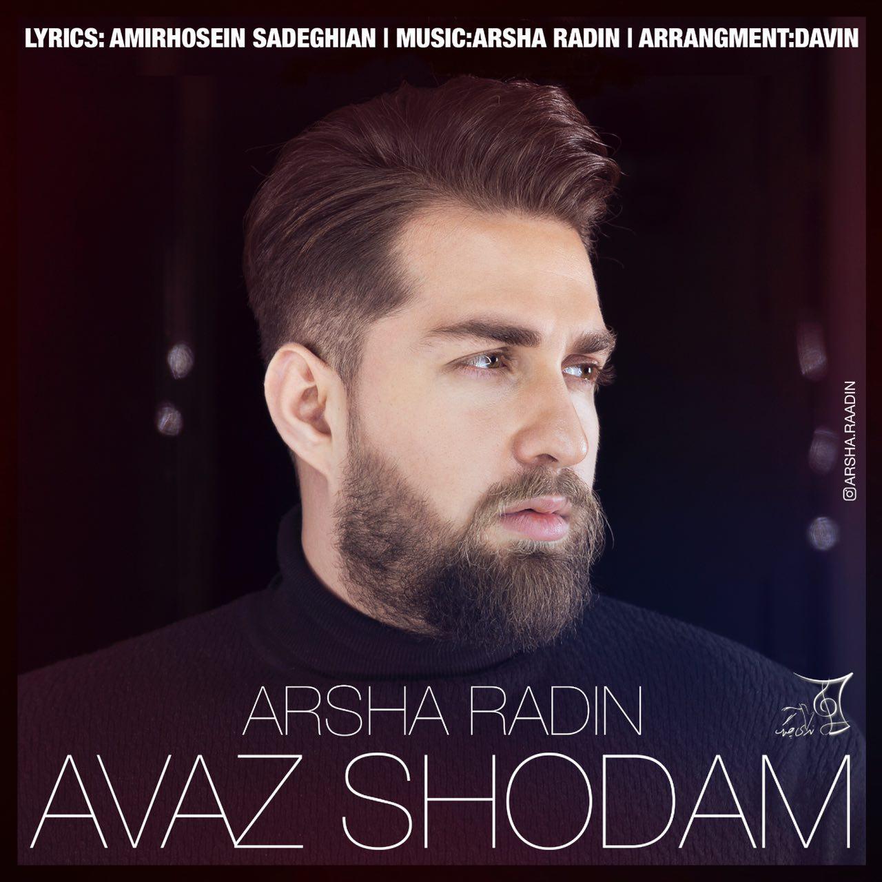 Arsha Radin – Avaz Shodam
