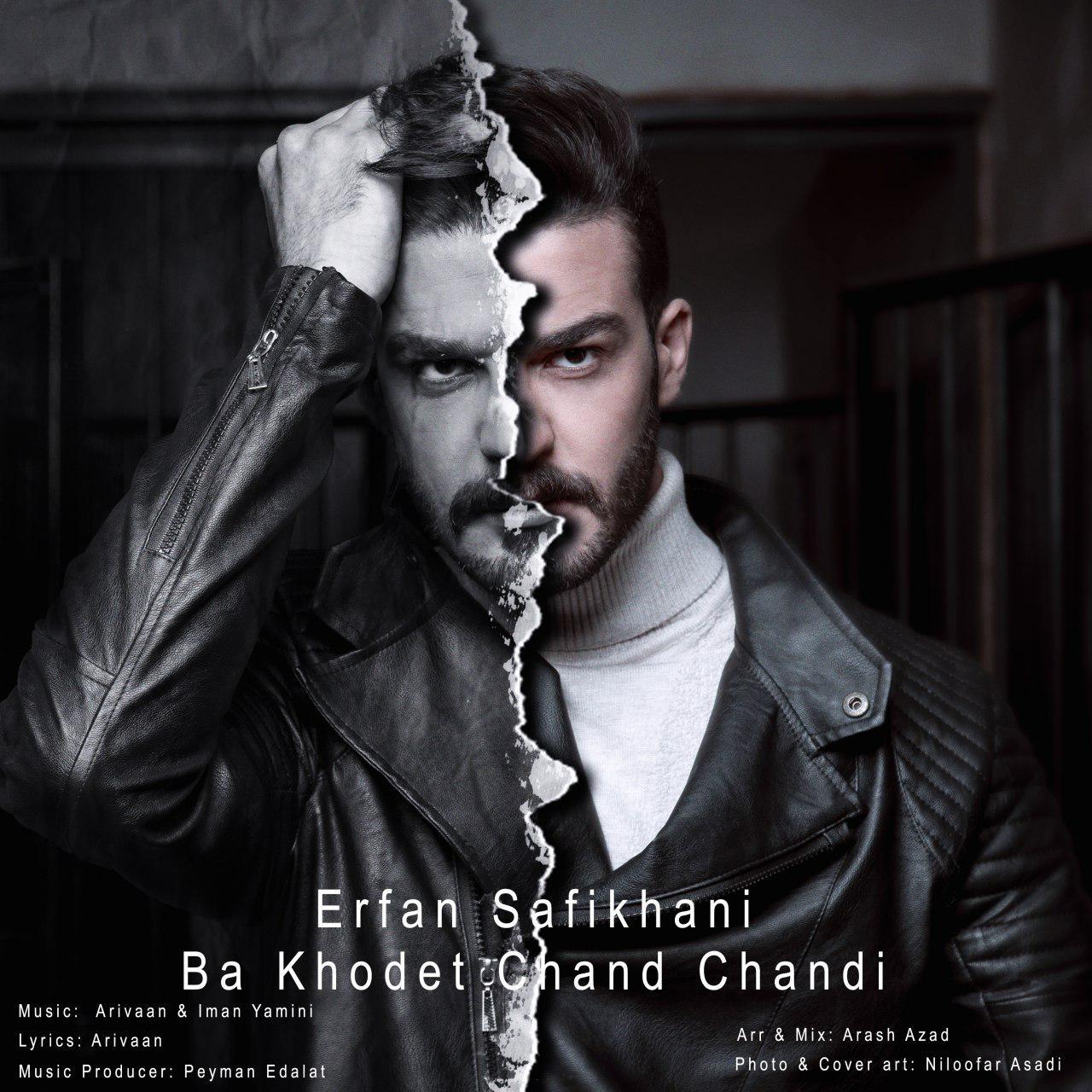 Erfan Safikhani – Ba Khodet Chand Chandi