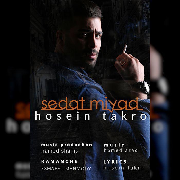 Hosein Takro – Sedat Miyad