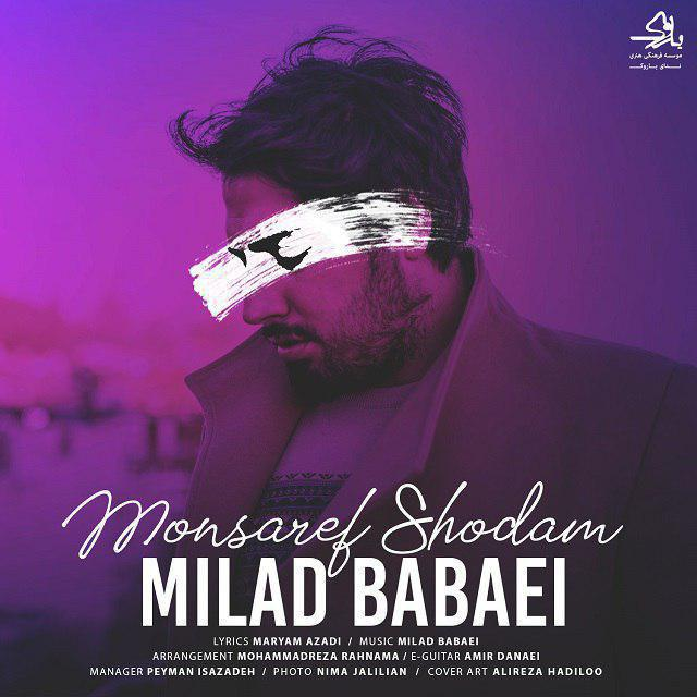 Milad Babaei – Monsaref Shodam