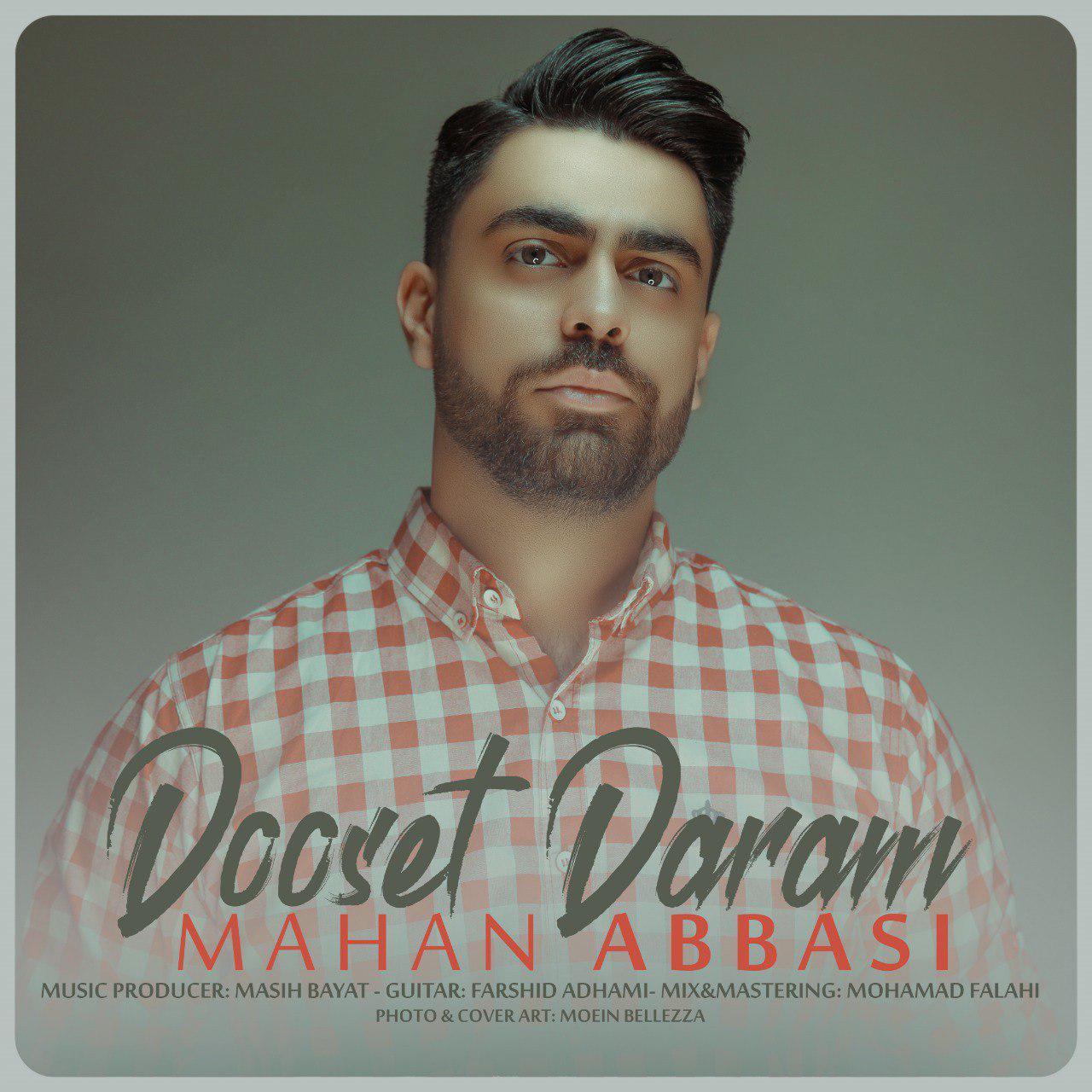 Mahan Abbasi – Dooset Daram