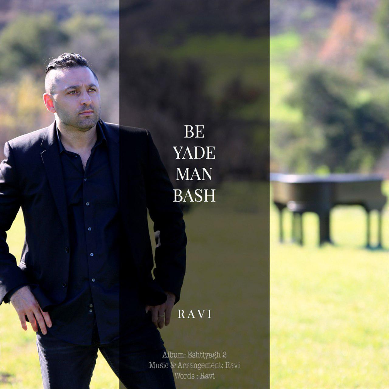 Ravi – Be Yade Man Bash