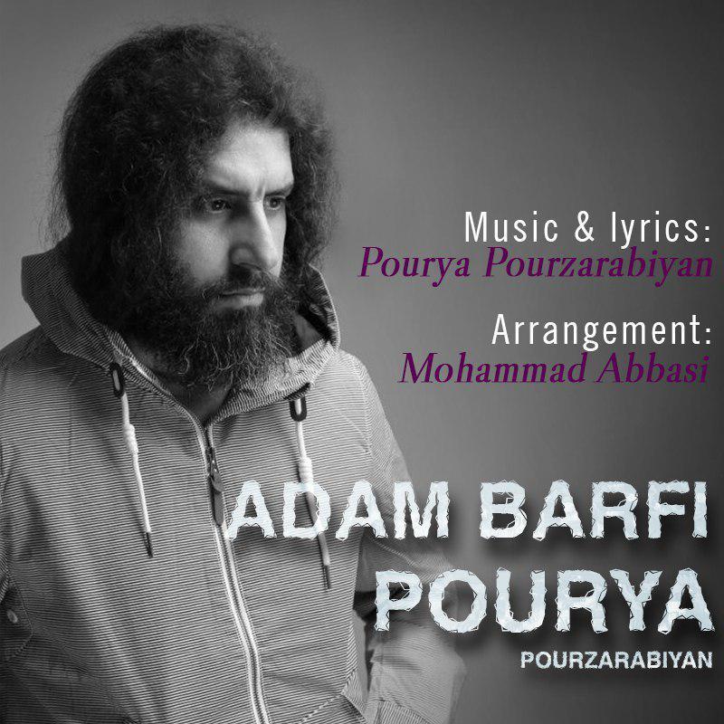 Pourya Pourzarabiyan - Adam Barfi Music | آهنگ پوریا پورضرابیان -  آدم برفی