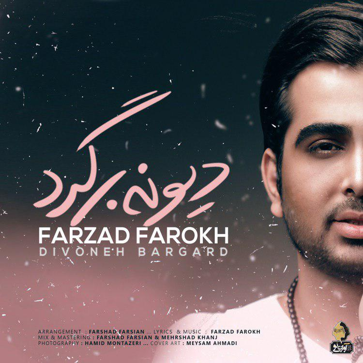 Farzad Farokh – Divoneh Bargard (Remix)