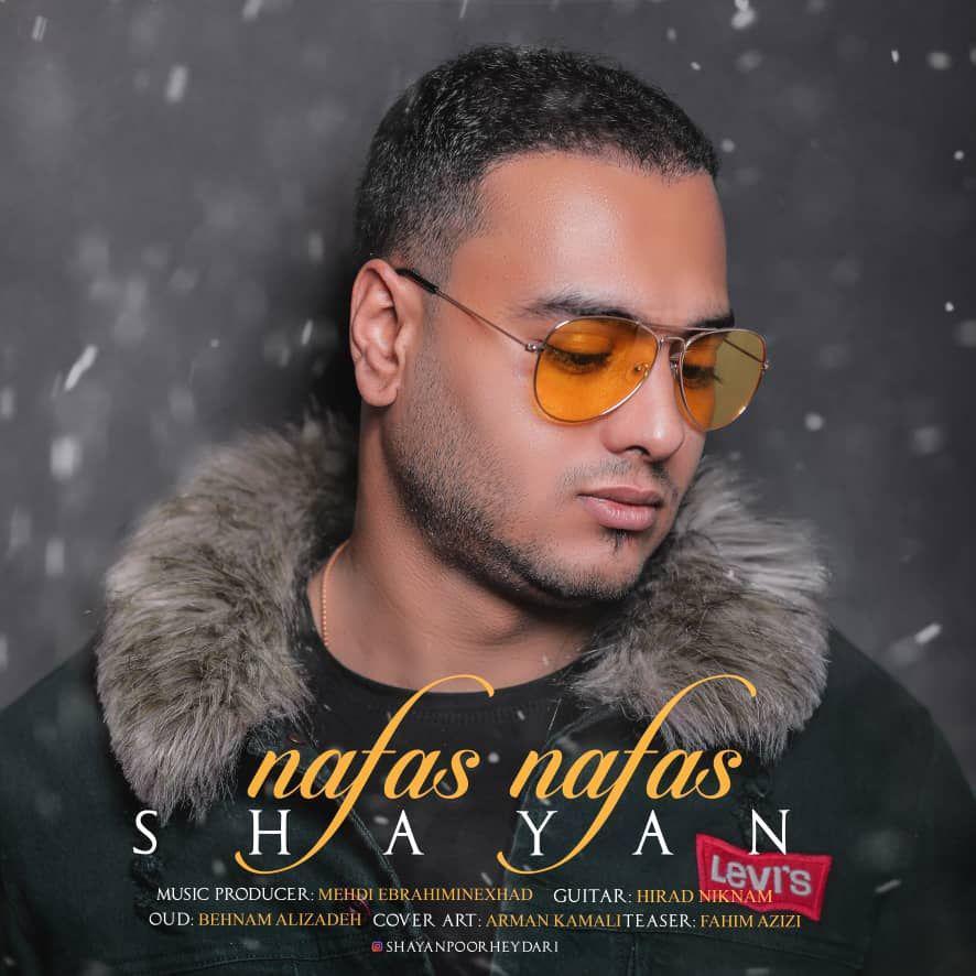 Shayan - Nafas Nafas Music | آهنگ شایان - نفس نفس