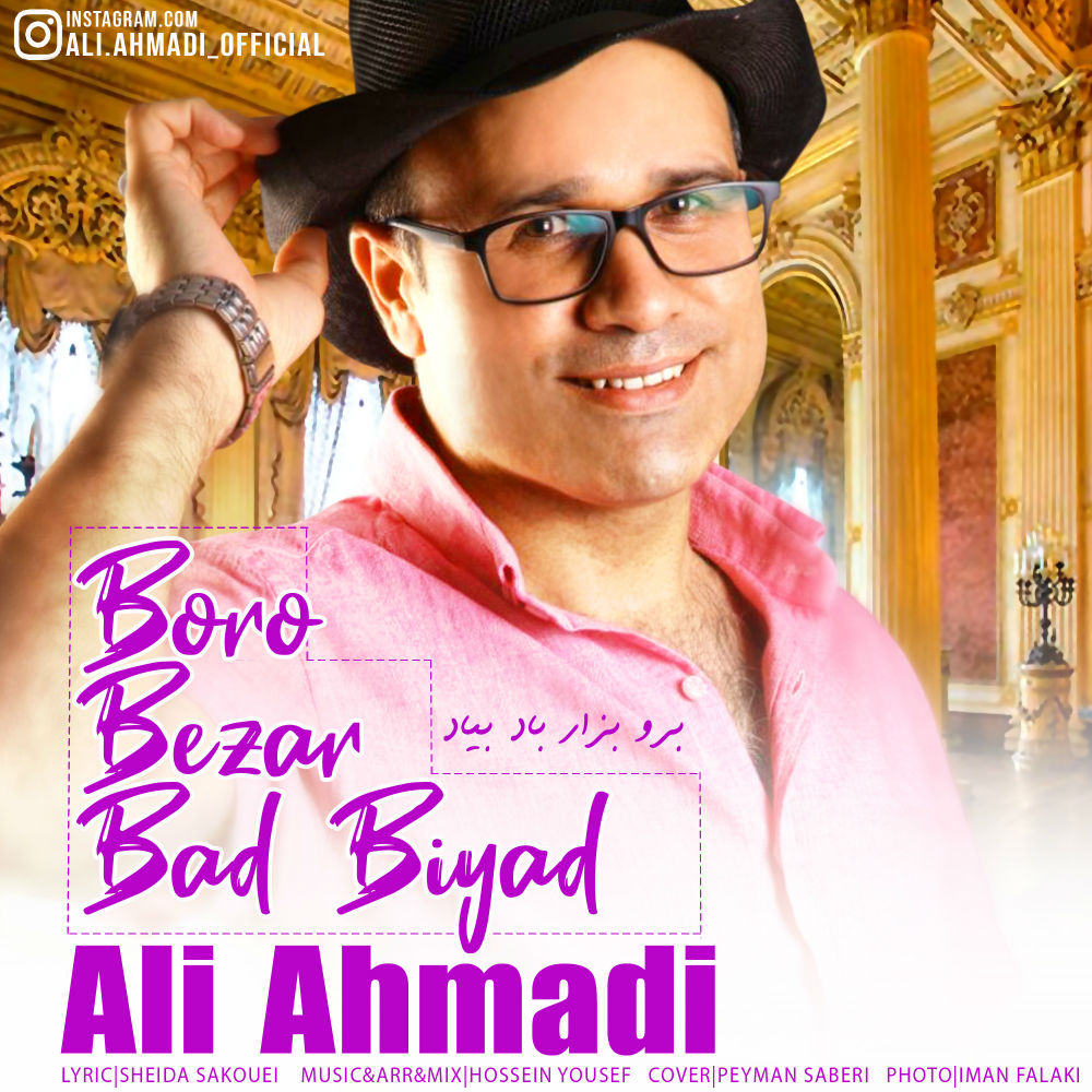 Ali Ahmadi – Boro Bezar Bad Biyad