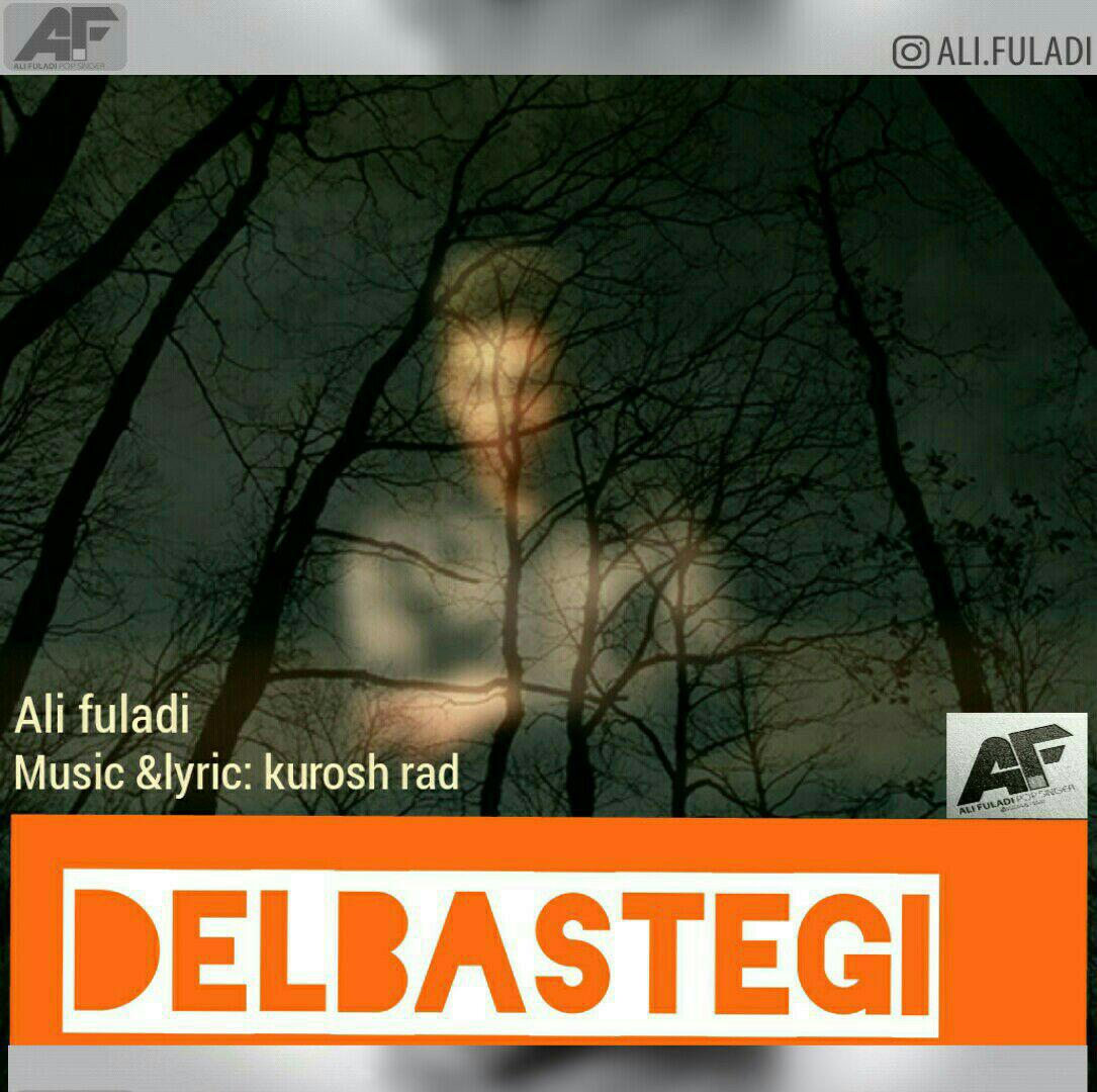 Ali Fuladi – Delbastegi