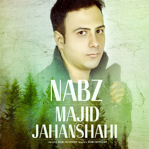 Majid Jahanshahi – Nabz