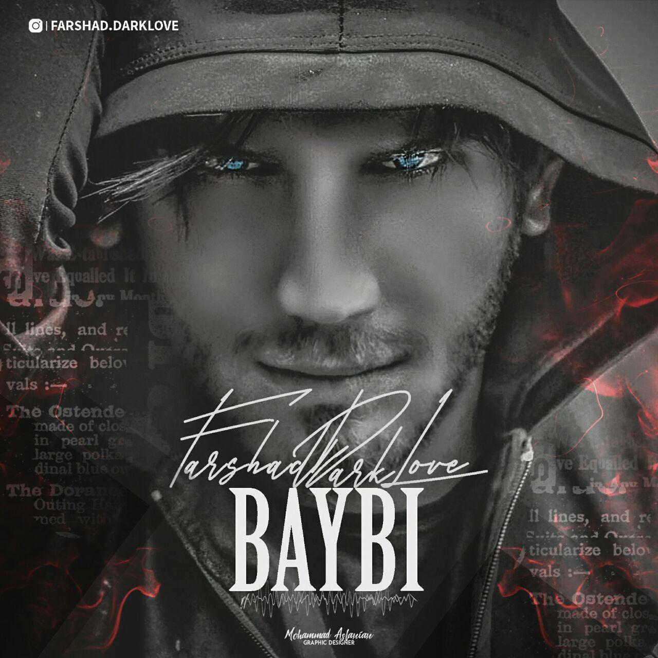 Farshad Dark Love - Baybi Music | آهنگ فرشاد دارک لاو - بی بی