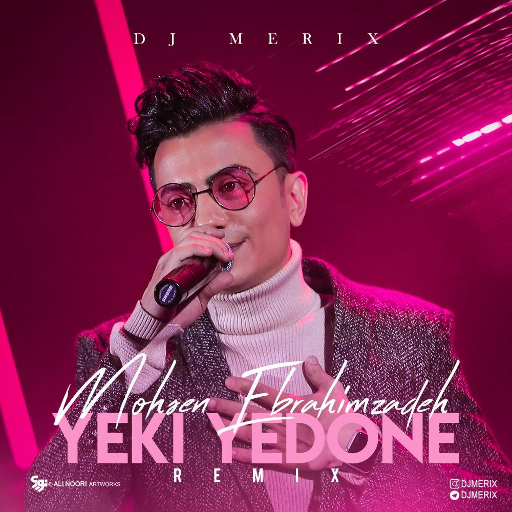 Mohsen Ebrahimzadeh – Yeki Yedone (Dj Merix)