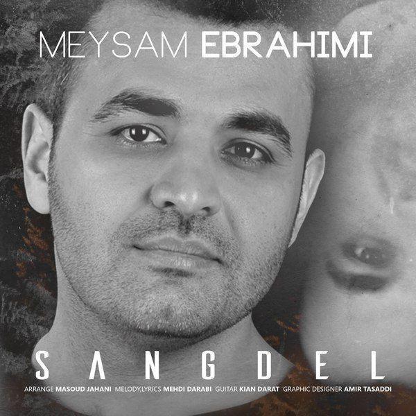 Meysam Ebrahimi – Sangdel