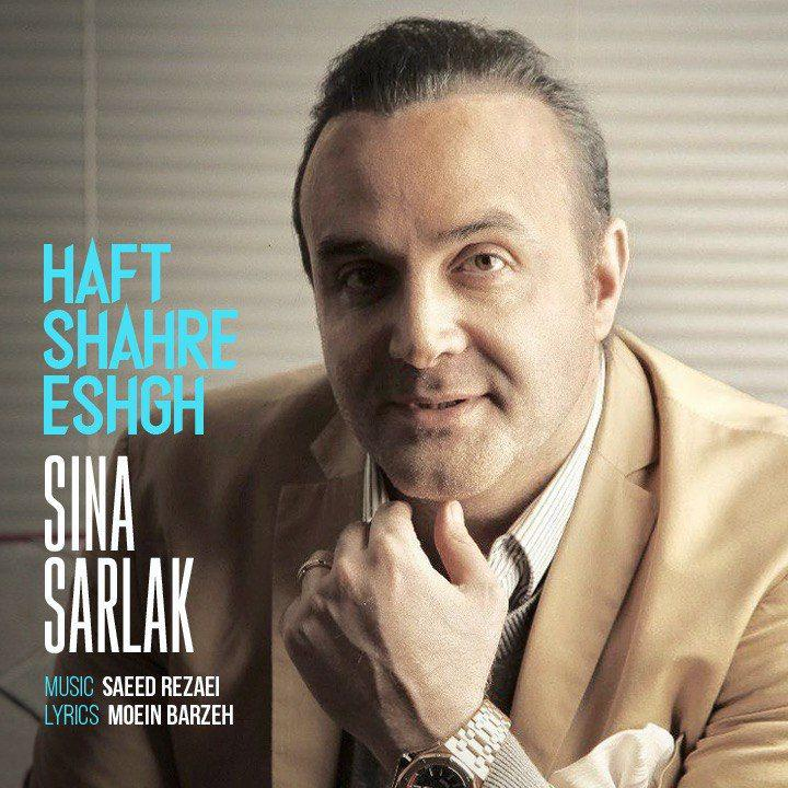 Sina Sarlak – Haft Shahre Eshgh