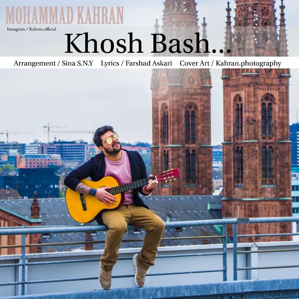 Mohammad Kahran – Khosh Bash