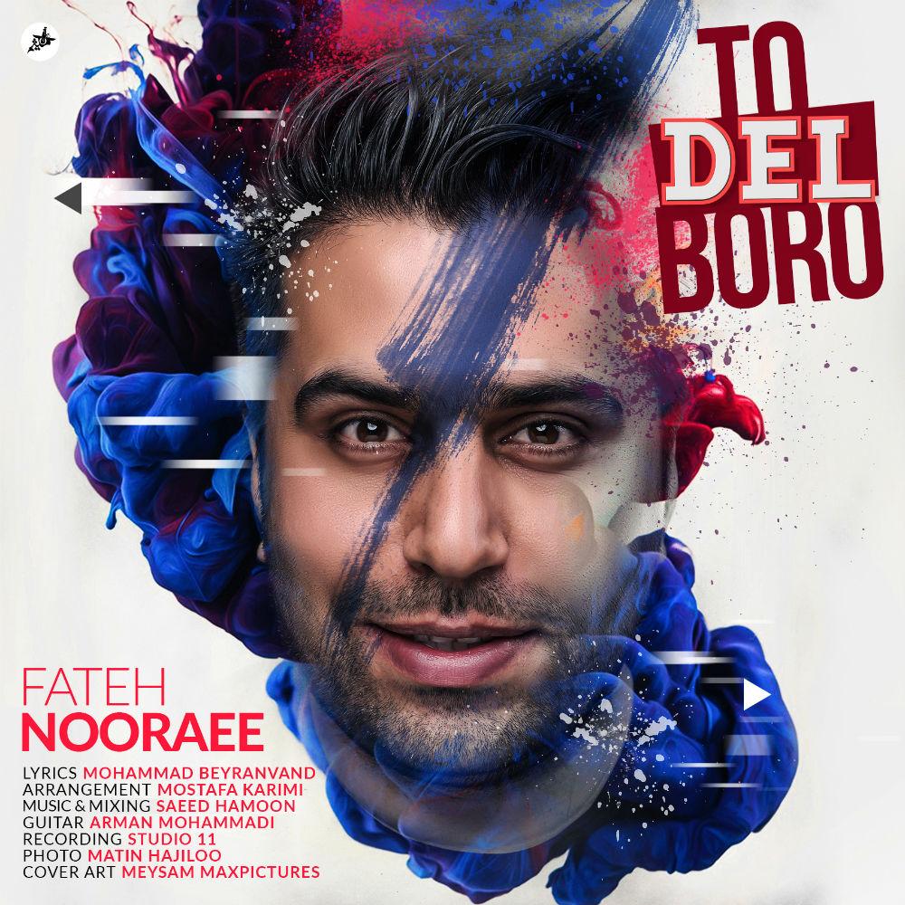Fateh Nooraee – To Del Boro