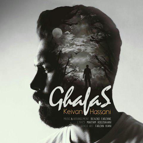 Keivan Hassani – Ghafas