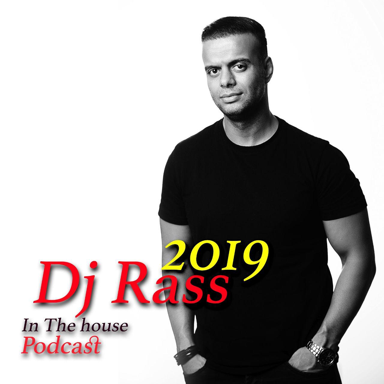 Dj Rass - In The House Podcast 2019 Music | آهنگ Dj Rass - In The House Podcast 2019