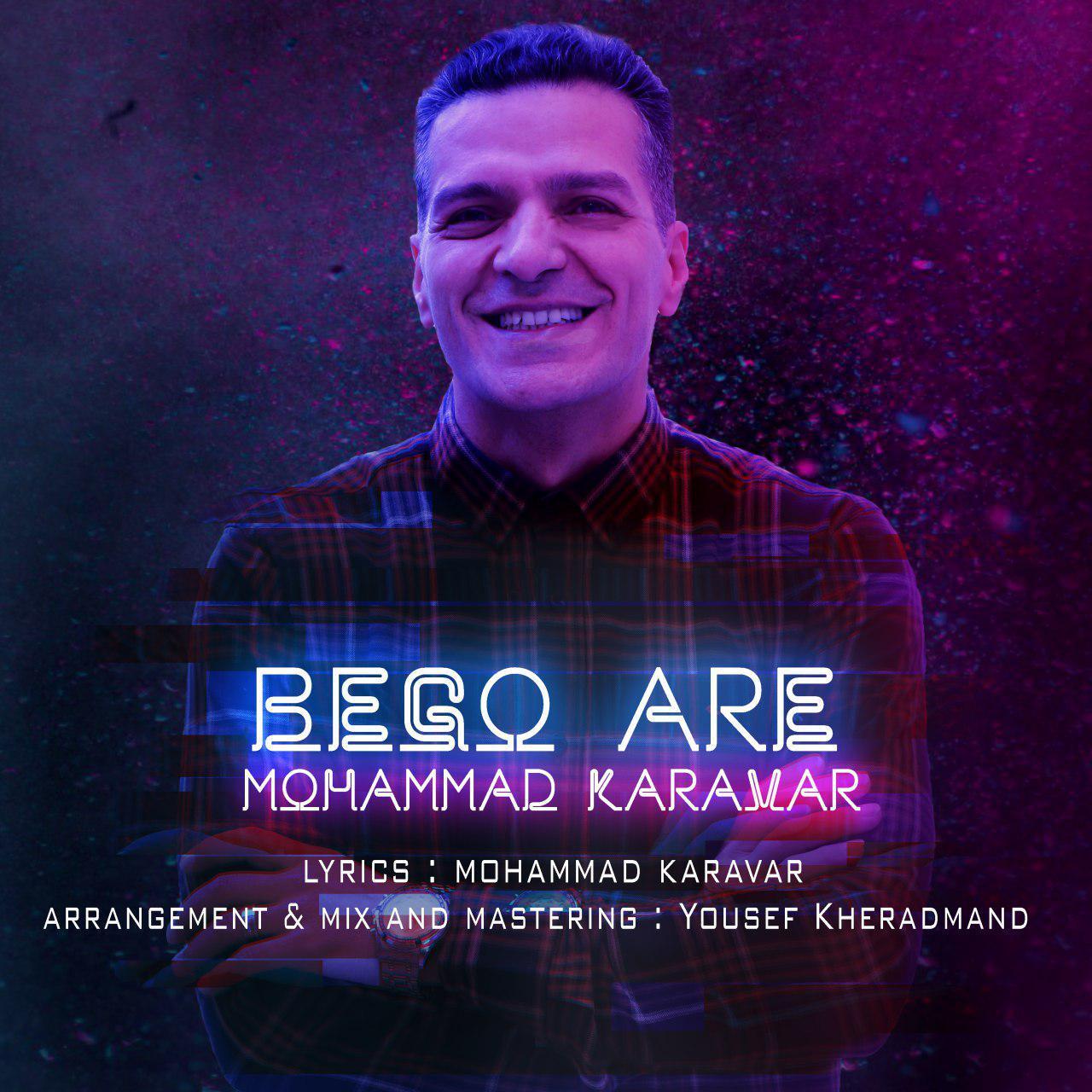 Mohammad Karavar – Bego Are