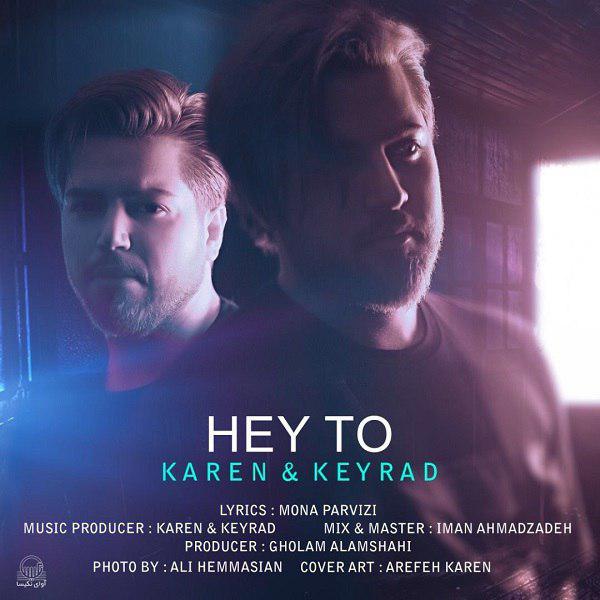 Karen And Keyrad – Hey To