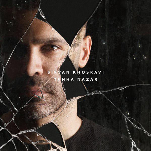 Sirvan Khosravi – Tanha Nazar