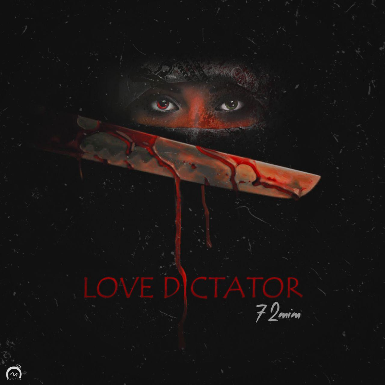 72Mim - Love Dictator Music | آهنگ 72Mim - Love Dictator