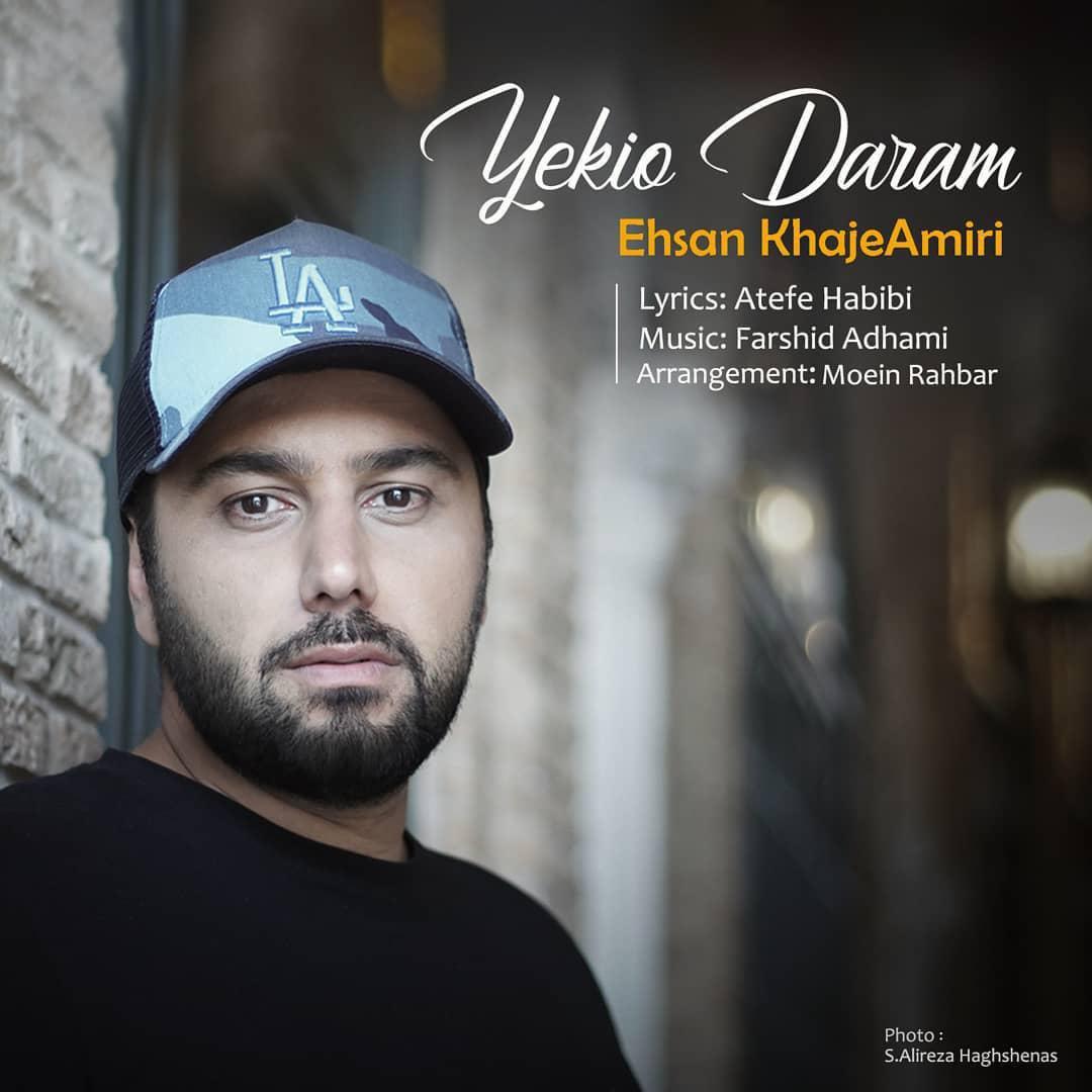 Ehsan Khajeh Amiri – Yekio Daram